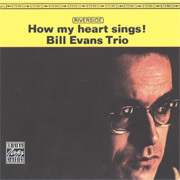 Bill Evans Trio - How My Heart Sings! - 45rpm 180g 2LP