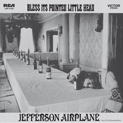 Jefferson Airplane - Bless It's Pointed Little Head - 180g LP