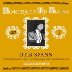 Otis Spann - Portraits In Blues Volume 3 - 180g LP