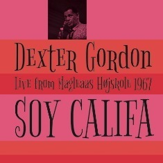 Dexter Gordon - Soy Califa : Live from Magleaas High School 1967 - 180g LP