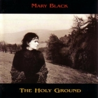 Mary Black - The Holy Ground - 180g LP