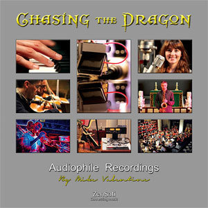 Chasing The Dragon - Audiophile Recordings by Mike Valentine ( Test LP ) - 180g LP