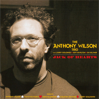 Anthony Wilson Trio - Jack Of Hearts - 45rpm 180g 2LP