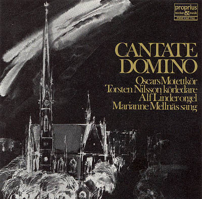 Cantate Domino - Torsten Nilsson : Oscar's Motet Choir   -  LP