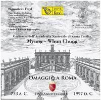 Myung-Whun Chung - Omaggio A Roma - 180g LP