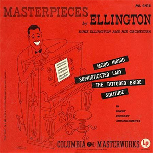 Duke Ellington - Masterpieces By Ellington - 200g LP  Mono