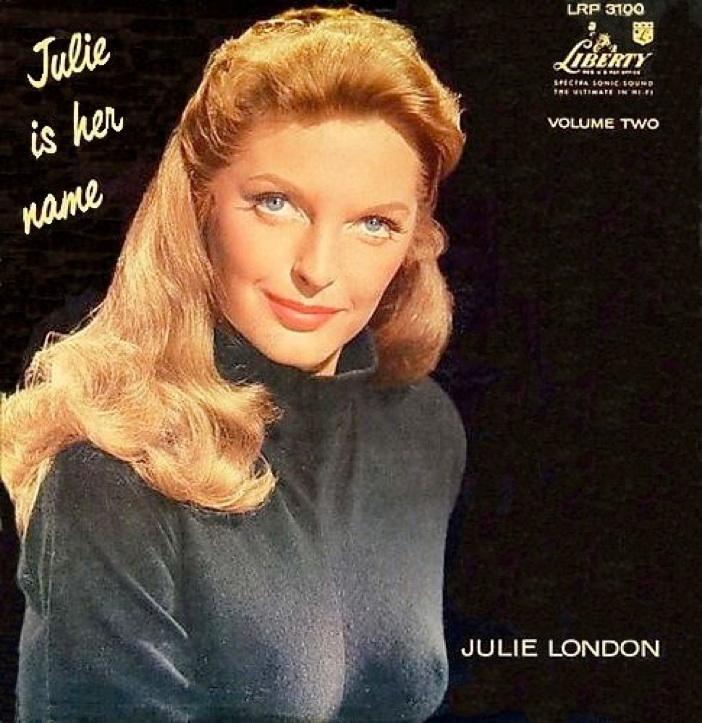 Julie London - Julie Is Her Name Vol. 2 - 200g LP