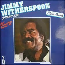 Jimmy Witherspoon -  Spoon's Life - 180g LP