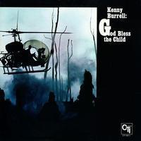 Kenny Burrell - God Bless The Child -  180g LP