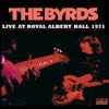 Byrds - Live At Royal Albert Hall 1971 - 2LP