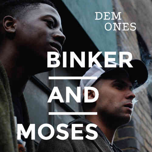 Binker and Moses - Dem Ones  - 180g LP