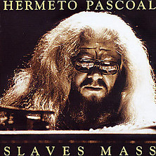 Hermeto Pascoal - Slaves Mass - 180g LP