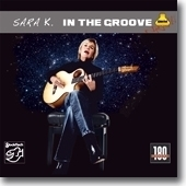 SARA K. - In The Groove - 180g LP