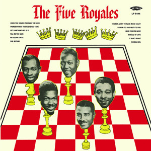 Five Royales - The Five Royales - 180g LP