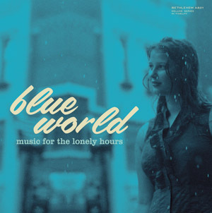 "Blue World - Music For the Lonely Hours : Various Artists  - 10"" EP"