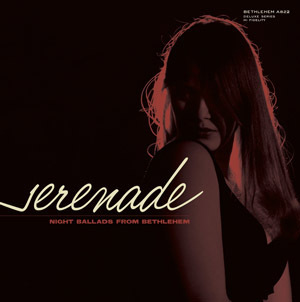 "Serenade - Night Ballads From Bethlehem : Various Artists  - 10"" EP"