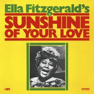 Ella Fitzgerald - Sunshine Of Your Love - 180g LP