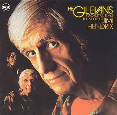Gil Evans Orchestra - The Gil Evans Orchestra Plays The Music Of Jimi Hendrix - 180g LP