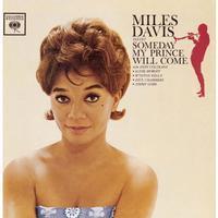 Miles Davis - Someday My Prince Will Come - 180g Mono