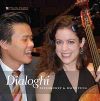 Elinor Frey & David Fung :  Dialogues for 'cello and piano : Dialoghi -  45rpm 180g LP