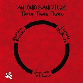 Antonio Sanchez - Three Times Three - 2LP