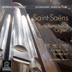 Saint-Saens - Symphony No. 3 'Organ'  - Michael Stern : Kansas City Symphony - 45rpm 180g LP