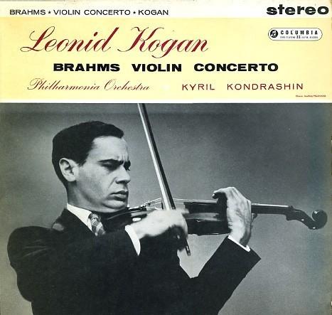 Brahms - Violin Concerto : Leonid Kogan : Philharmonia Orchestra : Kyril Kondrashin - 180g LP