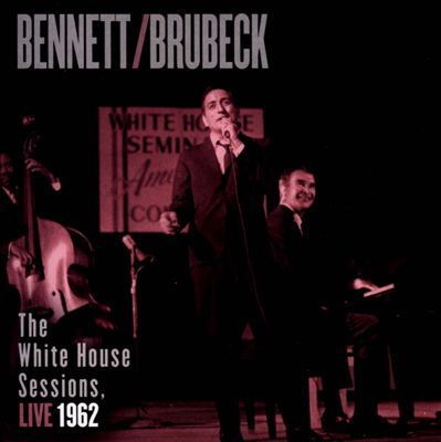 Tony Bennett and Dave Brubeck - The White House Sessions Live 1962 - 180g 2LP