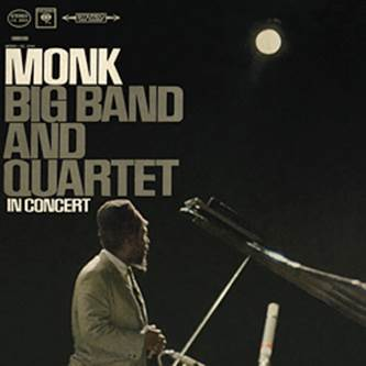 Thelonious Monk -  Big Band And Quartet In Concert - 180g LP