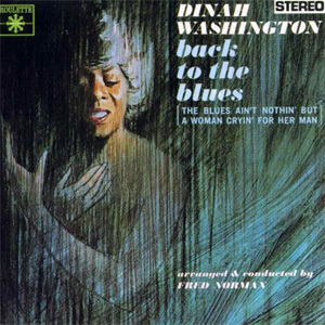 Dinah Washington - Back To the Blues 180g LP
