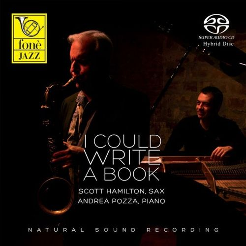 Scott Hamilton & Andrea Pozza - I Could Write A Book - SACD