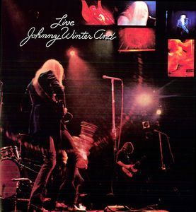 Johnny Winter - Johnny Winter And Live - 180g LP