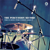 The O-Zone Percussion Group - The Percussion Record  - 180g LP