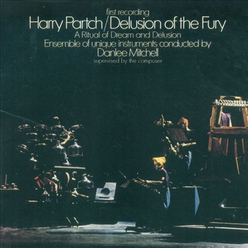 Harry Partch - Delusion Of The Fury - A Ritual Of Dream And Delusion - 180g 2LP