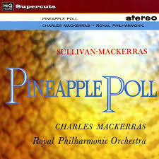 Pineapple Poll : Sir Arthur Sullivan - Sir Charles Mackerras  Royal Philharmonic - 180g LP