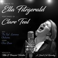Clare Teal with the Syd Lawrence Orchestra - A Tribute To Ella Fitzgerald - 180g D2D LP