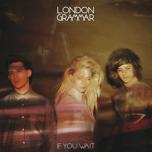 London Grammar - If You Wait  -  45rpm 180g 2LP