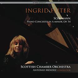 Schumann & Mendelssohn - Piano Concertos - Ingrid Fliter - 45rpm 180g LP