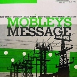 Hank Mobley - Mobley`s Message - 180g LP Mono
