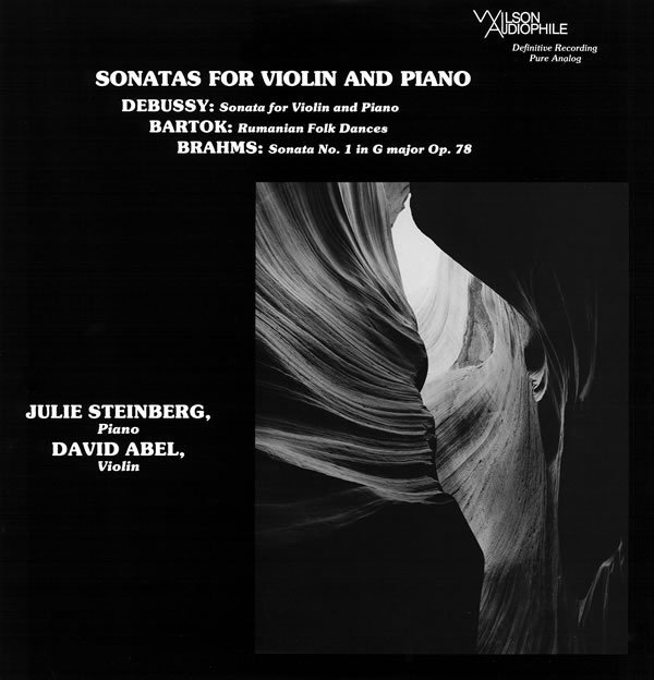 Debussy/ Brahms/ Bartok: Sonatas For Violin and Piano : David Abel, Julie Steinberg - SACD