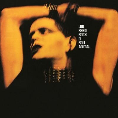 Lou Reed - Rock & Roll Animal - 180g LP