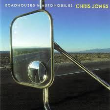 Chris Jones - Roadhouses & Automobiles - 45rpm 180g 2LP