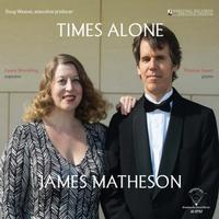 James Matheson - Times Alone : Laura Strickling : Thomas Sauer - 45rpm 180g LP