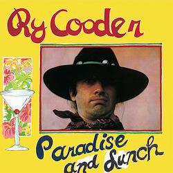 Ry Cooder - Paradise & Lunch - 180g LP