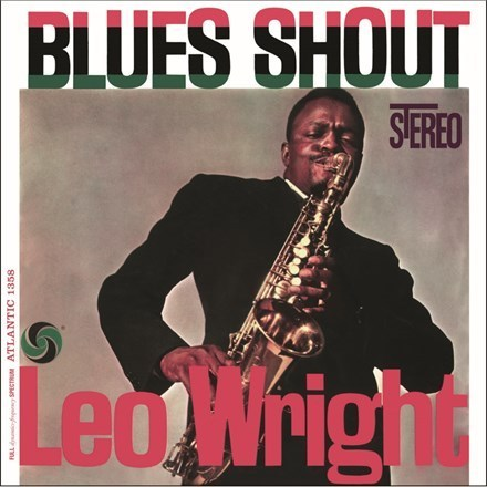 Leo Wright - Blues Shout - 180g LP