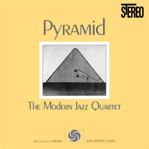 Modern Jazz Quartet - Pyramid  - 180g LP