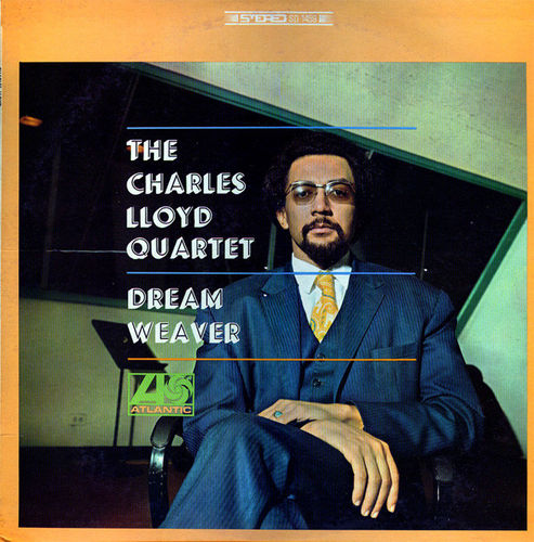 Charles Lloyd - Dream Weaver  - 180g LP