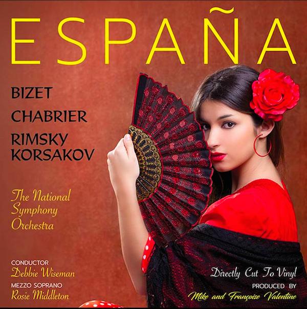 Espana a Tribute to Spain - Rosie Middleton : Debbie Wisemman : National Symphony - 180g D2D LP