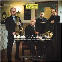 Ballads For Audiophiles - Scott Hamilton, Paolo Birro, Aldo Zunino and Alfred Kramer - 180g LP