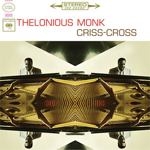 Thelonious Monk - Criss-Cross - 180g LP